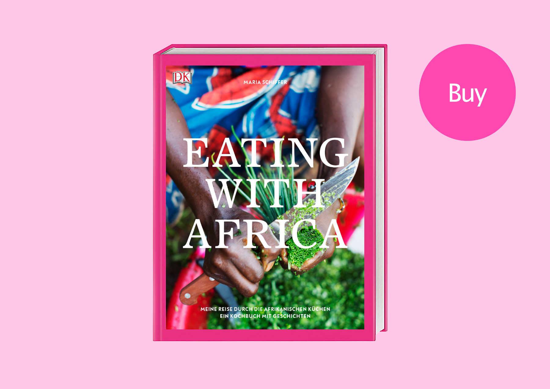 Das Afrika Kochbuch von Maria Schiffer